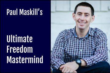 Paul Maskill Ultimate Freedom Mastermind