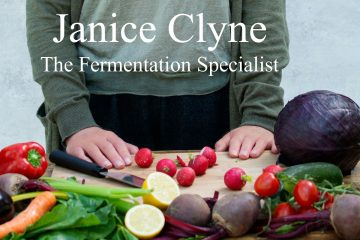 Janice Clyne : The Fermentation Specialist