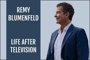 Remy Blumenfeld : Finding Balance After Life In Television Podcast Interview