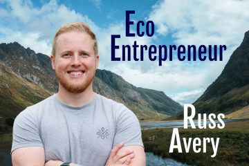 Russ Avery Eco Entrepreneur Podcast Interview
