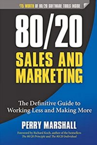 Books Paul recommends: 80/20 Sales And Marketing