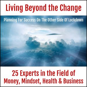 Living Beyond The Change - Life Passion & Business Event