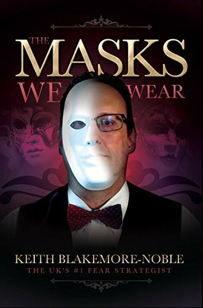 Keith Blakemore-Noble book The Masks We Wear