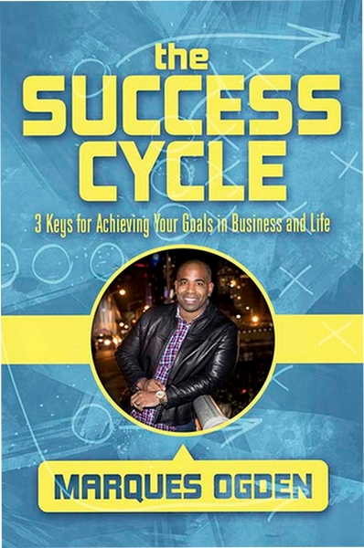 The Success Cycle by Marques Ogden
