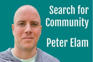 Peter Elam Community podcast for Life Passion & Business
