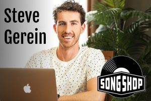 Steve Gerein SongShop Podcast Conversation on Life Passion & Business