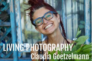 Claudia Goetzelmann - Living Photography on Life Passion & Business podcast